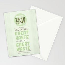 Take Time - Benjamin Franklin Quote Stationery Cards
