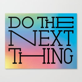Do the next thing Canvas Print