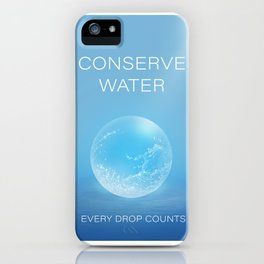 Water Conservation Poster iPhone Case
