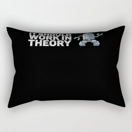 It Should Work in Theory Gift for Robot Rectangular Pillow