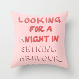 Looking for a night in Throw Pillow