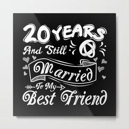 Married 20 Years Metal Print
