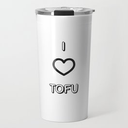 I Love Tofu Travel Mug
