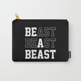 Be A Beast Carry-All Pouch