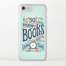So many books so little time Clear iPhone Case
