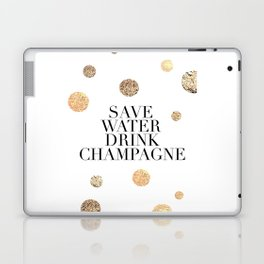 BUT FIRST CHAMPAGNE, Save Water Drink Champagne,Alcohol Sign,Drink Sign,Celebrate Life Quote,Bar Dec Laptop & iPad Skin