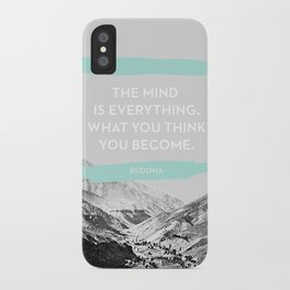 The Mind is Everything iPhone Case