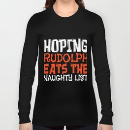 Christmas Rudolph Cheeky Children List Gift Long Sleeve T-shirt