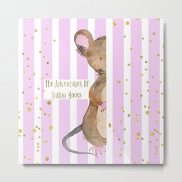 The Adventures Of Lufkin Mouse - Pink - Bagaceous Metal Print