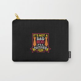 Not Dad Bod Father Figure   Dad Joke For Father Carry-All Pouch