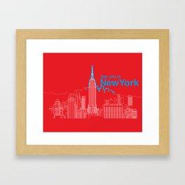 See you in New York Framed Art Print