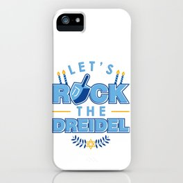 Rock the Dreidel | Jewish Hanukah Hanukkah Chanukah iPhone Case