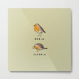 Robin Slobbin Metal Print