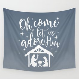 Let Us Adore Him Wall Tapestry