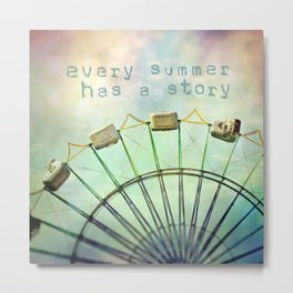 every summer has a story Metal Print
