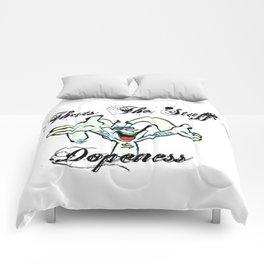 Thats The Stuff Dopeness Comforters