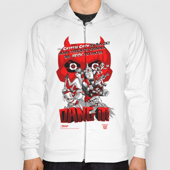 Dang it! Featuring the Cryptid Crew Hoody