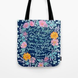 Let Your Light Shine- Matthew 5:16 Tote Bag