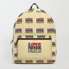 Love Never Fails! Backpack