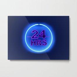24 hrs (Twenty Four Hours Neon) Metal Print