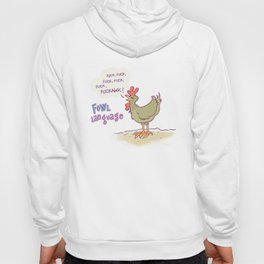 Fowl Language Hoody