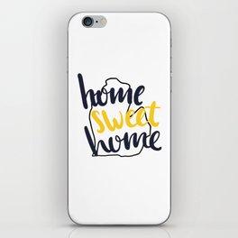 Home Sweet Home Michigan iPhone Skin