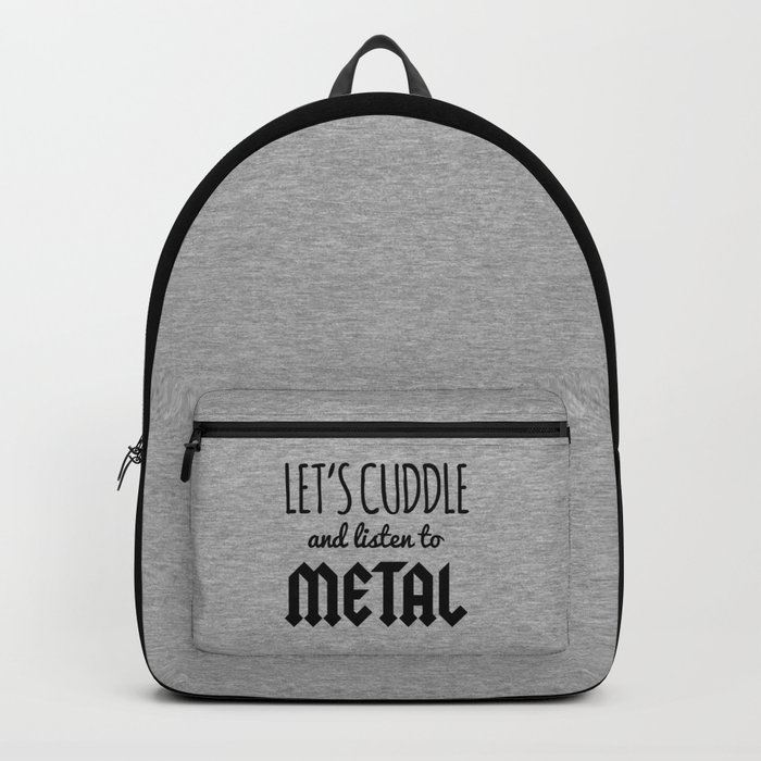 Cuddle Listen To Metal (Heather) Music Quote Backpack