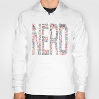 nerd Hoodies featuring NERD. by FOREVER NERD