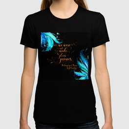 We were not made to please princes. The Language of Thorns T-shirt