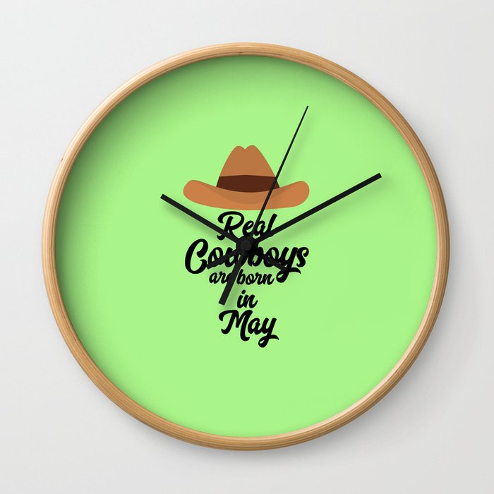 Real Cowboys are bon in May T-Shirt D11vb Wall Clock