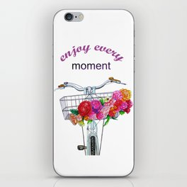 Enjoy every moment . art iPhone Skin