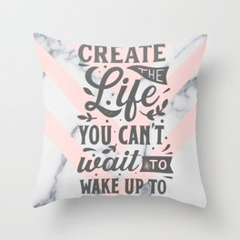 Create The Best Life Throw Pillow