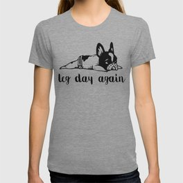 Legday Again Frenchie T-shirt