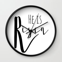 He is risen Mathew 28:6 Easter bible verse Wall Clock
