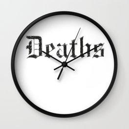 Deaths Muertes смертей Todesfälle Morts Wall Clock