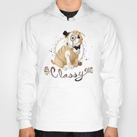 classy Hoodies featuring Classy by Jelly and Paul