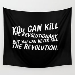 Can Never Kill The Revolution Wall Tapestry