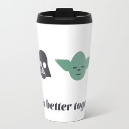 Life is Better together Travel Mug