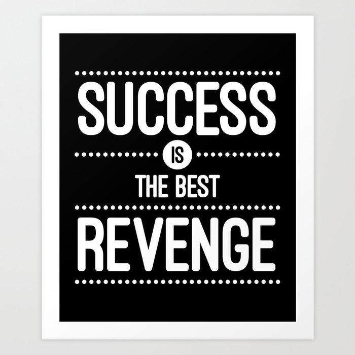 Art is the Best Revenge