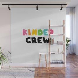 Kinder Crew Wall Mural