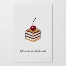 Life Is Short, Dessert Quote Canvas Print