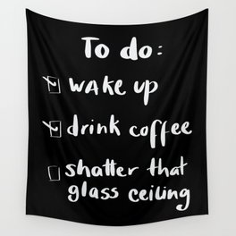 shatter the glass ceiling Wall Tapestry