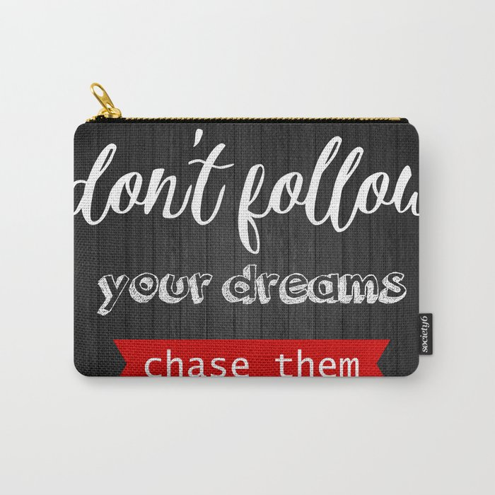 Chase them Carry-All Pouch