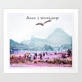 In Awe and Wonder I look upon the World Art Print