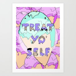 TREAT YO' SELF ice-cream print  Art Print