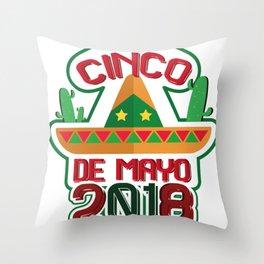 Cinco De Mayo 2018 Celebration Funny Throw Pillow