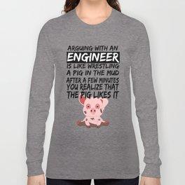 Civil Engineer Sarcastic Sarcasm Pig Piglets Long Sleeve T-shirt