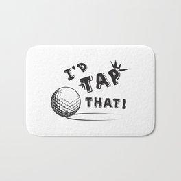 I'D Tap That Bath Mat