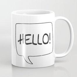Hello! [Speach Bubble] Coffee Mug