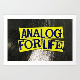 Analog For Life. Art Print